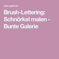 Brush-Lettering: Schnörkel malen - Bunte Galerie