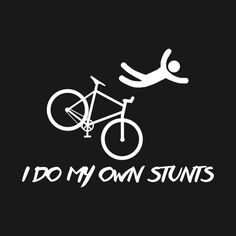 Check out this awesome 'I+do+my+own+stunts' design on @TeePublic!