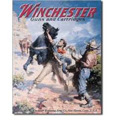 Winchester Guns and Cartridges Cowboys Tin Sign