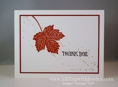 Fall Thank You Card -- Magnificent Maple Stamp; Gorgeous Grunge Stamp; Lots of Thanks Stamp; Cajun Craze; Early Espresso; Crumb Cake