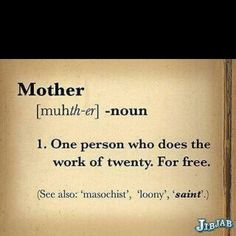 so true........ thinking of my other mother Bonnie