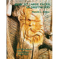 How to Carve Faces in Driftwood Book: 144 Illustrations show you how to carve wizards, gnomes and more in weathered wood. For more information on this book. Click Here!  Item #B-603  $8.95    ( crafting, crafts, woodcraft, pattern, woodworking, yard art ) Wood Craft Patterns and Supplies by Sherwood Creations