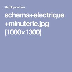 schema+electrique+minuterie.jpg (1000×1300)