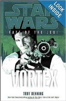 Vortex (Star Wars: Fate of the Jedi, Book 6): Troy Denning