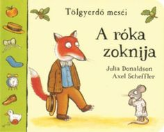 Julia Donaldson: A róka zoknija