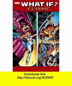 What If? Classic, Vol. 6 (9780785137535) Danny Fingeroth, Steven Grant, Frank Miller, Roger Stern, John Byrne, Bill Mantlo, Tom Defalco, Steve Ditko , ISBN-10: 078513753X  , ISBN-13: 978-0785137535 ,  , tutorials , pdf , ebook , torrent , downloads , rapidshare , filesonic , hotfile , megaupload , fileserve