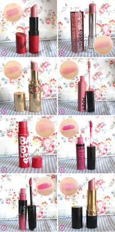 1. Rimmel London Kate Moss Lasting Finish Matt Lipstick in 101 2. Maybelline Color Sensational Color Whisper in Lust For BlushThey are super moisturizing 3. Yves Saint Laurent Rouge Volupte Lipstick in Nude Beige 4. NYX Mega Shine Lip Gloss in Beige .5. Maybelline Babylips Color in Berry Crush 6. NYX Xtreme Lip 7. Rimmel London Apocalips Lip Lacquer in Nova A8. Revlon Super Lustrous Creme Lipstick in Primrose