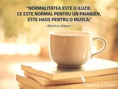 """""""Normalitatea este o iluzie. Ce este normal pentru un paianjen,   este haos pentru o musca."""" - Morticia Adams #inspiratie #citate #motivatie #oameni"""