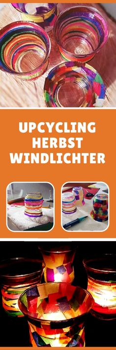 Einfache Herbst Bastelidee für Kinder - bunte Windlichter basteln. (Tolle Recycling / Upcicling Idee für alte Gläser)
