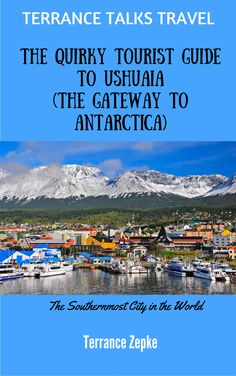 "Ushuaia, ""The Southernmost City in the World"", began as a penal colony but has morphed into an adventure destination, as well as the departure port for most Antarctica cruises. Ushuaia has much to offer and should be on any adventure traveler's bucket list. https://read.amazon.com/kp/embed?asin=B06XVKNH6R&preview=newtab&linkCode=kpe&ref_=cm_sw_r_kb_dp_KuGOzbB6RTFFA"