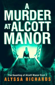 A Murder at Alcott Manor -  Pre-Order Today!