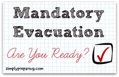Mandatory Evacuation: Are You Ready?