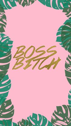 "DOWNLOAD FOR IPHONE To download click on the link, click and hold on the image and choose ""Save image"". Bossbitch Wallpaper Text Bossbitch Wallpaper Pattern Notes For personal use only! If you…"