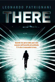 La Fenice Book: [Anteprima] There di Leonardo Patrignani