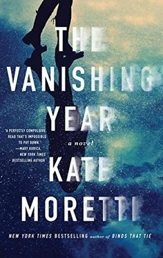 """""""The Vanishing Year""""  ***  Kate Moretti  (2016)"""
