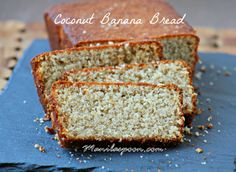 Manila Spoon: Coconut Banana Loaf - treat yourself to this super moist and truly scrumptious bread that has all the yummy notes of  coconut, tangy lemons and sweet Bananas! This will surely become your favorite tropical version of Banana Bread! :)