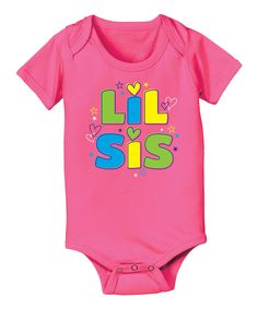 Another great find on #zulily! Raspberry 'Lil Sis' Bodysuit - Infant by It's Just Me #zulilyfinds