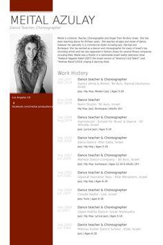 example of a dance resume dance teacher & choreographer Resume Example Cover Letter Teacher, Cover Letter For Resume, Dance Resume, Dance Teacher, Dance Class, School Teacher, Administrative Assistant Resume, Free Resume Examples, Dance Tips