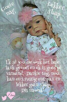 Good Morning Good Night, Morning Wish, Beautiful Quotes Inspirational, Christian Greetings, Good Knight, Evening Greetings, Afrikaanse Quotes, Goeie Nag, Good Night Sweet Dreams