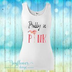 flamingo - divatos fazonú feliratos női trikó vízfesték hatású grafikával gyönyörű nyárias színekben Graphic Tank, Pretty In Pink, Spandex, Tank Tops, Design, Women, Fashion, Moda, Halter Tops