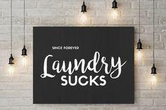 Laundry Sucks | Digital Print | Laundry Room Decor | Printable Wall Art | Funny Utility Room Art | Laundromat Print | Gift Ideas for Mom