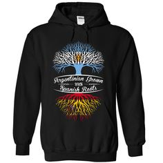 Argentina grow Spain roots T-Shirts, Hoodies. ADD TO CART ==► https://www.sunfrog.com/States/Argentina-grow--Spain-roots-8925-Black-Hoodie.html?id=41382