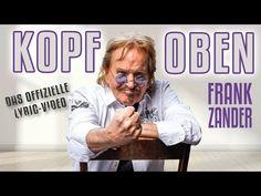 "FRANK ZANDER - ""KOPF OBEN"" - OFFIZIELLES LYRIC VIDEO #frankzander #urgestein #kopfoben - YouTube Frank Zander, Album, Youtube, Lyrics, Music Lyrics, Musik, Song Lyrics, Youtubers, Youtube Movies"
