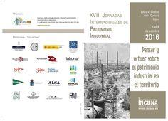Patrimonio Industrial Arquitectónico: Inauguración XVIII Jornadas Internacionales de INC...