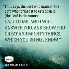 NKJV Verse of the Day: Jeremiah 33:2-3 GOD #faith #family #bemore - edwhite.iamlimu.com