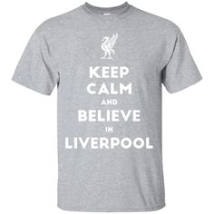 Keep Calm and Believe in The Reds