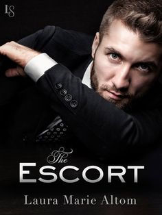 Feature – The Escort by Laura Marie Altom | A Bluestocking's Place