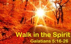 Good Morning from Trinity, TX  Today is Friday October 23, 2015   Day 296 on the 2015 Journey   Make It A Great Day, Everyday!  Walk in the Spirit  Today's Scripture: Galatians 5:16-26 https://www.biblegateway.com/passage/?search=Galatians+5%3A16-26&version=NKJV I say then: Walk in the Spirit, and you shall not fulfill the lust of the flesh. ...Inspirational Song https://youtu.be/o6arsF6RW5I