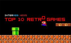 Top 10 Retro Games - Our list of our favorite retro games!