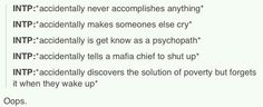I've been called psychopath by me fiends, just because I like things normally people don't. Oh well...