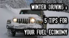 Winter Driving: 5 Tips For Your Fuel Economy