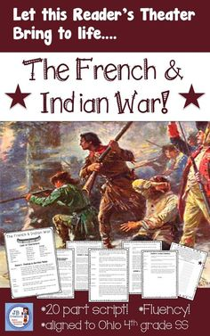 Integrate 4th grade Social Studies and Language Arts with this 6 page, 20 part reader's theater script!  It will have your students revisiting the people, places, and key events of the French & Indian War in an engaging and fun way!  https://www.teacherspayteachers.com/Product/Readers-Theater-French-and-Indian-War-intermediate-leveled-reading-scripts-2962494