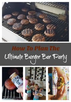 How To Plan The Ultimate Burger Bar Party on Having Fun Saving and Cooking