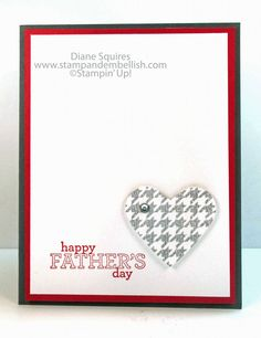 Clean and Simple is my favorite kind of card  - http://stampandembellish.com/2013/05/a-fathers-day-card-in-minutes/