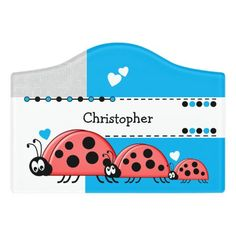$12.95 | Ladybug baby nursery with name white and blue #playroom #kidsroom #name #nameplate #ladybugs #redandblackladybirds #newbaby #white #grey #blue Kids Door Signs, Baby Ladybug, Foam Adhesive, Dry Erase Board, Room Signs, Acrylic Material, Make Your Mark, Blue Playroom, Toy Chest