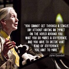 Wise Words from Jane Goodall Great Quotes, Quotes To Live By, Me Quotes, Motivational Quotes, Inspirational Quotes, Random Quotes, Jane Goodall, Affirmations, Beautiful Words