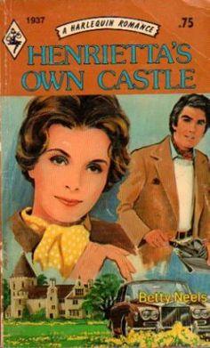 Henrietta's Own Castle by Betty Neels Harlequin Book 0373019378