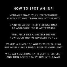 Haha i'd say the run into the wall part is pretty accurate infj - ag/j Infj Traits, Infj Mbti, Intj And Infj, Isfj, Introvert Personality, Myers Briggs Personality Types, Personality Tests, John Maxwell, Breathe