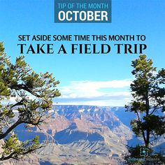 Go ahead and set aside some time this month to take a field trip for science!