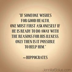 Hippocrates was so ahead of his time. If we want to be healthy we have to act like a healthy person one who eats lots. The Words, Body Quotes, Life Quotes, Hippocrates Quotes, Medical Quotes, Salud Natural, Healing Quotes, Holistic Healing, Holistic Medicine
