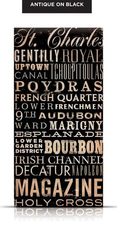 New Orleans Streets Typography graphic art on canvas 10 x 20 x 1.5 inch by stephen fowler. $90.00, via Etsy.