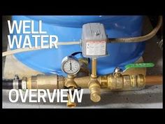Well Water Pressure, Pumps & Tanks - How It Works - YouTube Well Water System, Water Well, Water Systems, Well Water Pressure Tank, Switch Words, Water Storage, New Homeowner, Home Improvement, It Works