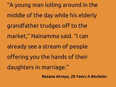 Quote from my novel: 28 Years A Bachelor