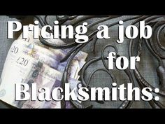 Blacksmithing: What price-tag to put on your work! - YouTube