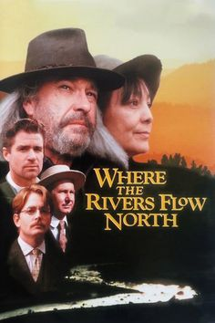Where the Rivers Flow North (1993) | http://www.getgrandmovies.top/movies/29670-where-the-rivers-flow-north | Sleeper with a top notch cast in the story of a lone wolf logger who fights developers, bankers and the modern world to maintain his way of life.