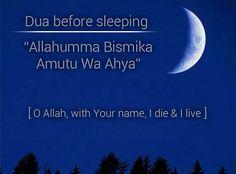 . Dua Before Sleeping, My Dua, Have Faith, Alhamdulillah, Deen, Islamic Quotes, Quran, Love Of My Life, Allah